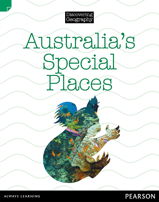 Discovering Geography (Lower Primary Nonfiction Topic Book): Australia's Special Places (Reading Level 3/F&P Level C)