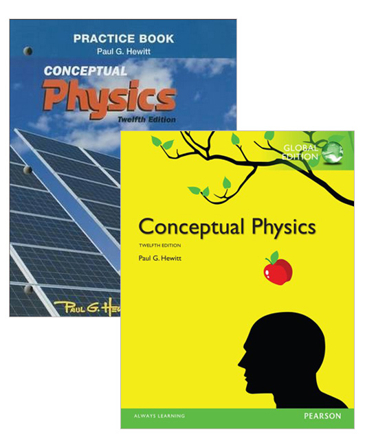Conceptual Physics, Global Edition + Practice Book for Conceptual Physics, 12th Edition