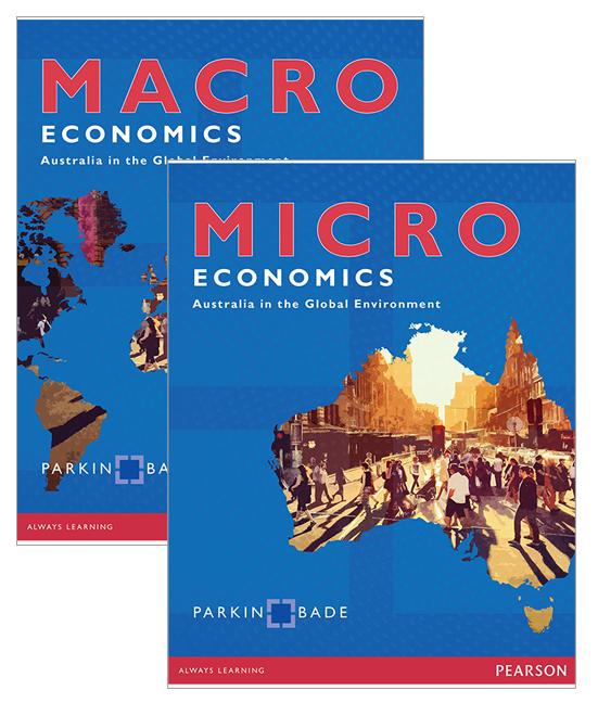 Microeconomics: Australia in the Global Environment + Macroeconomics: Australia in the Global Environment