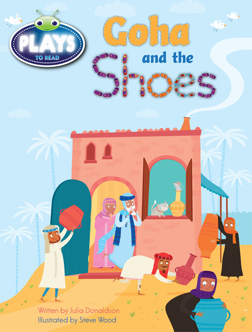Bug Club Plays - Purple: Goha and the Shoes (Reading Level 19-20/F&P Level K)