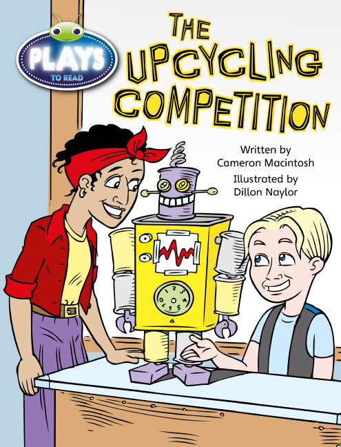 Bug Club Plays - Lime: The Upcycling Competition (Reading Level 25-26/F&P Level P-Q) - Image