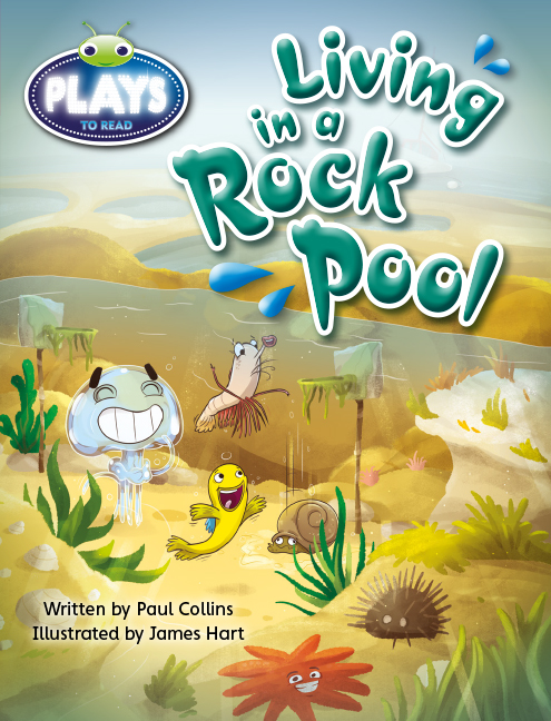 Bug Club Plays - Ruby: Living in a Rock Pool (Reading Level 27/F&P Level R)