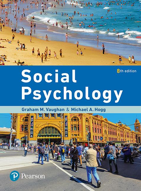 Social psychology 8th vaughan graham m hogg michael a pearson 9781488616068 9781488616068 social psychology fandeluxe Choice Image