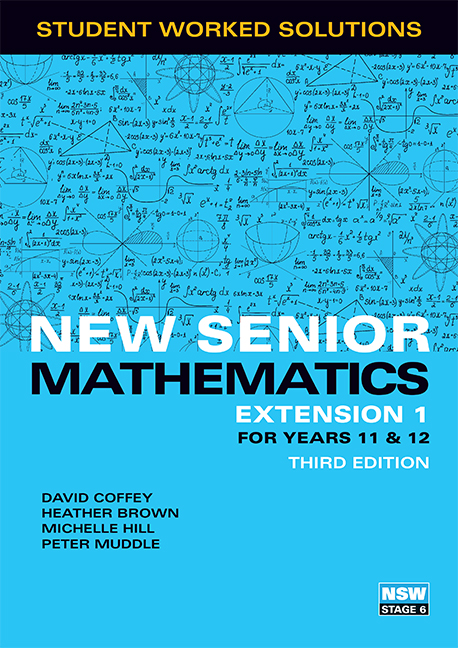 New Senior Mathematics Extension 1 Years 11 & 12 Student Worked Solutions Book - Image