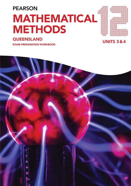 Pearson Mathematical Methods Queensland 12 Exam Preparation Workbook