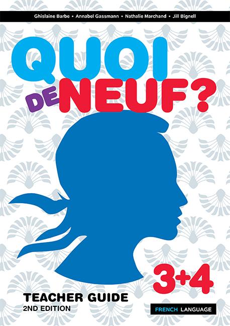 Quoi de Neuf ? 3+4 Teacher Guide