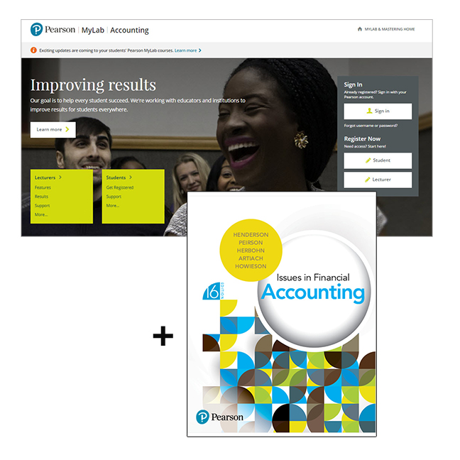 Issues in Financial Accounting + MyLab Accounting without eText, 16th Edition