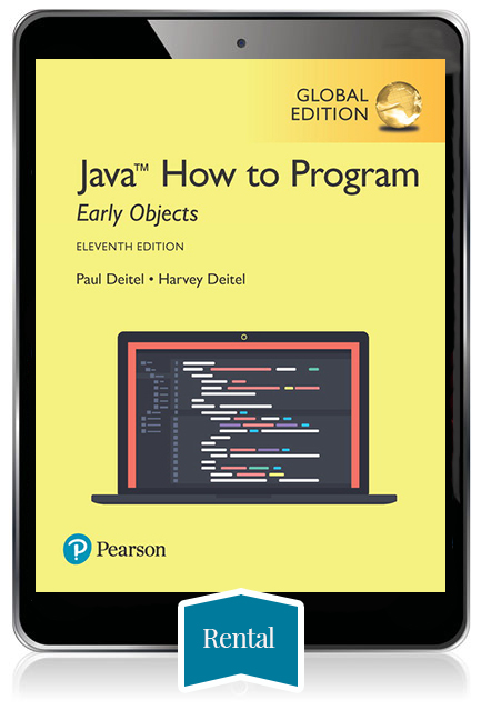 Java How to Program, Early Objects, Global Edition eBook - 180 day rental