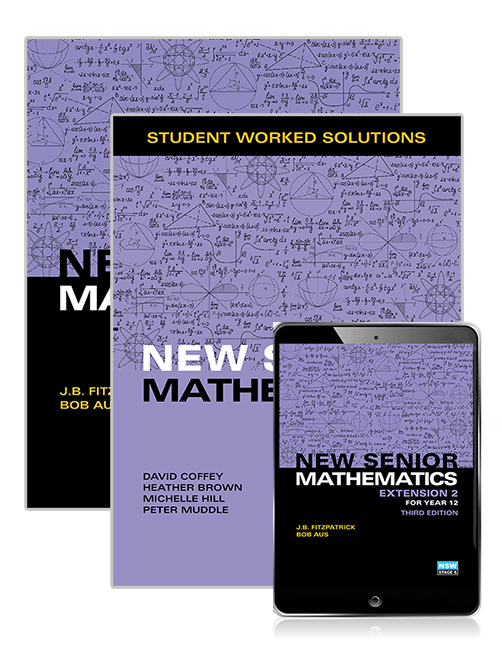 New Senior Mathematics Extension 2 Year 12 Student Book, eBook and Student  Worked Solutions Book