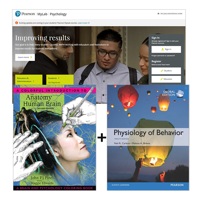 Physiology of Behavior, Global Edition + A Colorful Introduction to the Anatomy of the Human Brain: A Brain & Psychology Coloring Book + MyLab Psychology with eText, 12th Edition