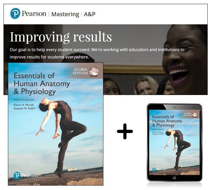 Essentials of Human Anatomy & Physiology, Global Edition + Mastering A&P with eText, 12th Edition