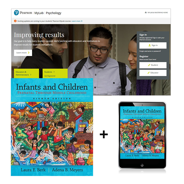 Infants and Children: Prenatal through Middle Childhood + MyLab Psychology with eText, 8th Edition