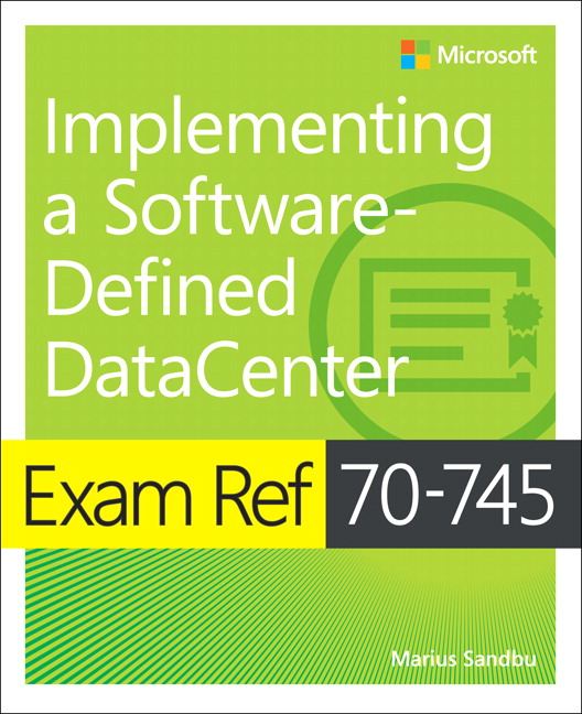 Exam Ref 70-745 Implementing a Software-Defined DataCenter - Image