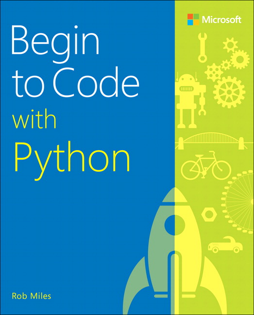 Begin to code with python 1st miles rob buy online at pearson pearson 9781509304523 9781509304523 begin to code with python fandeluxe Images