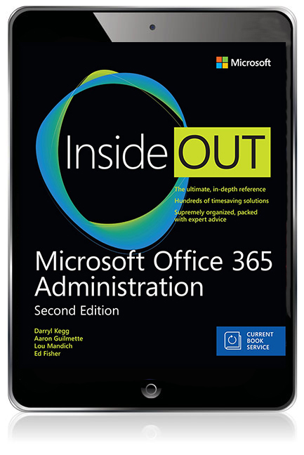 Microsoft office 365 administration inside out ebook 2nd kegg now completely rewritten by a team of world class experts microsoft office 365 administration inside out second edition shows it professionals how to fandeluxe Gallery