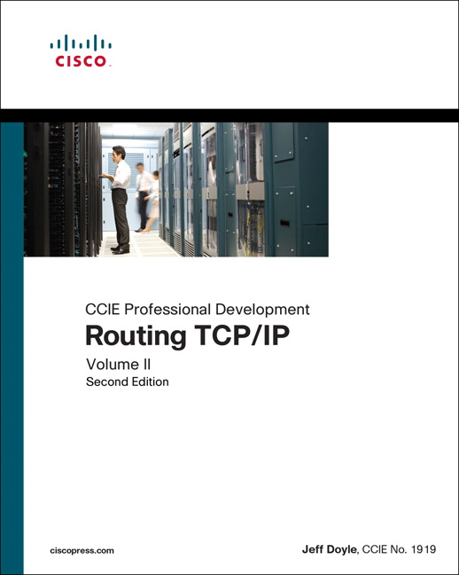Routing TCP/IP, Volume II: CCIE Professional Development, 2nd, Doyle ...