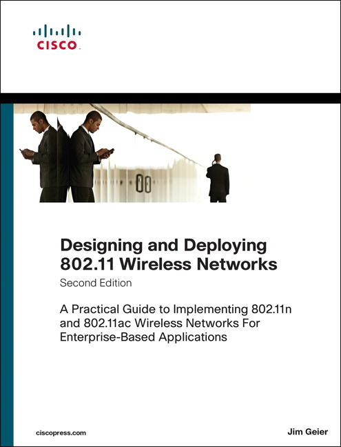 Designing and deploying 80211 wireless networks a practical guide pearson 9781587144301 9781587144301 designing and deploying 80211 wireless networks a practical guide to implementing 80211n and 80211ac wireless fandeluxe Image collections