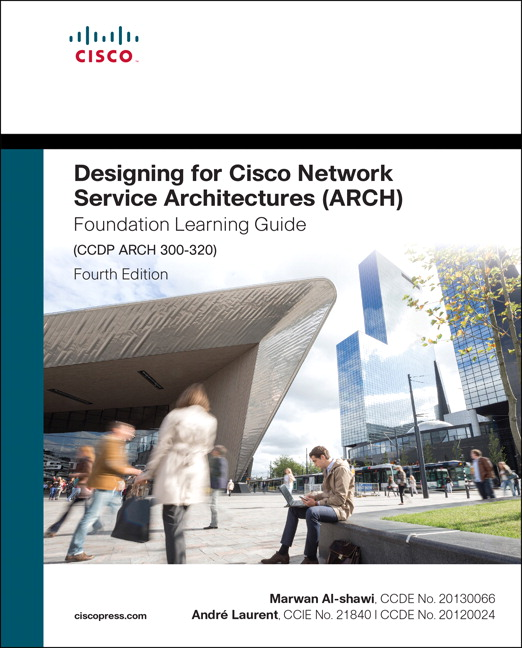 Designing for cisco network service architectures arch foundation designing for cisco network service architectures arch foundation learning guide fourth edition is a cisco authorized self paced learning tool for ccdp fandeluxe Image collections