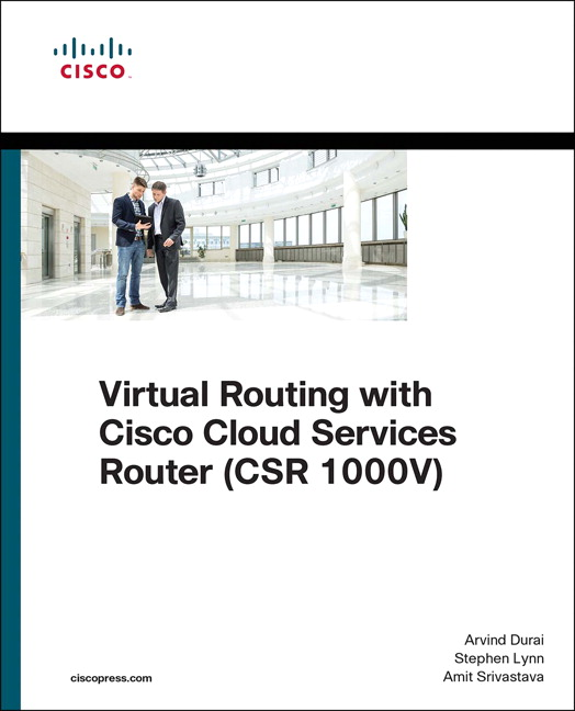 Virtual routing with cisco cloud services router csr 1000v 1st the cisco expert guide to planning deploying and operating virtual routing with the csr 1000v cloud services router fandeluxe Image collections