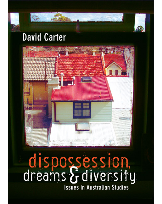 Dispossession, Dreams and Diversity: Issues in Australian studies - Image