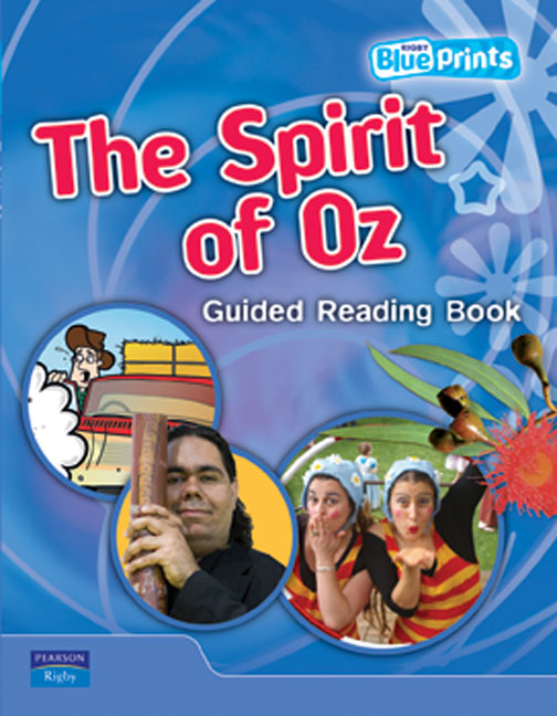 Blueprints Upper Primary B Unit 4: The Spirit of Oz Guided Reading Book