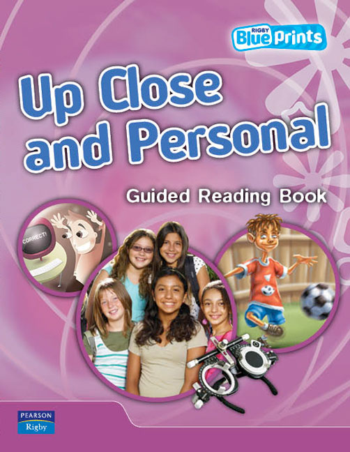 Blueprints Upper Primary B Unit 2: Up Close and Personal Guided Reading Book