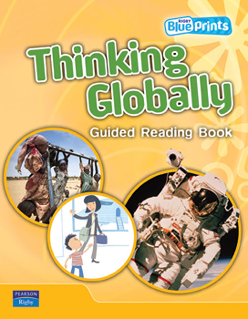 Blueprints Upper Primary B Unit 3: Thinking Globally Guided Reading Book