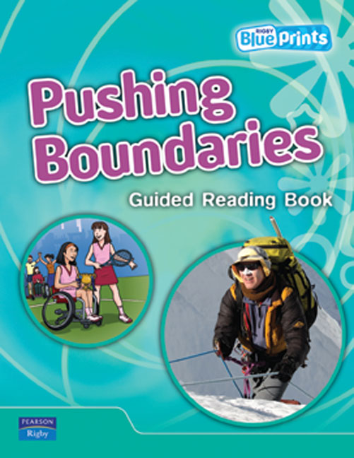 Blueprints Upper Primary B Unit 1: Pushing Boundaries Guided Reading Book