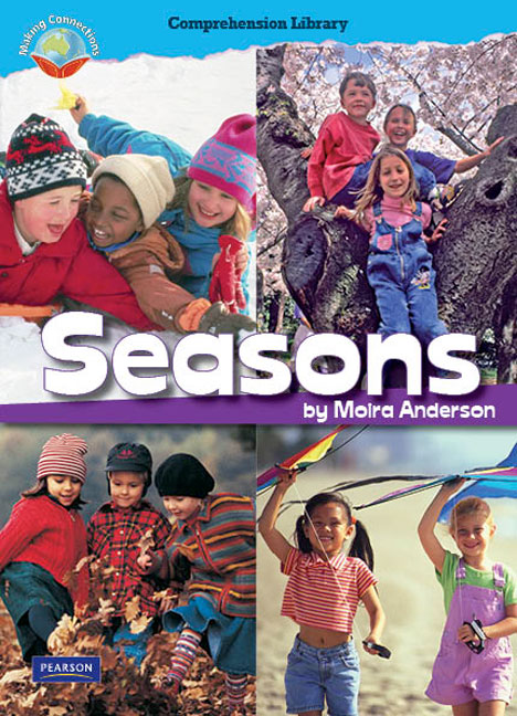Making Connections Comprehension Library Grade 1: Seasons (Reading Level 12/F&P Level G)