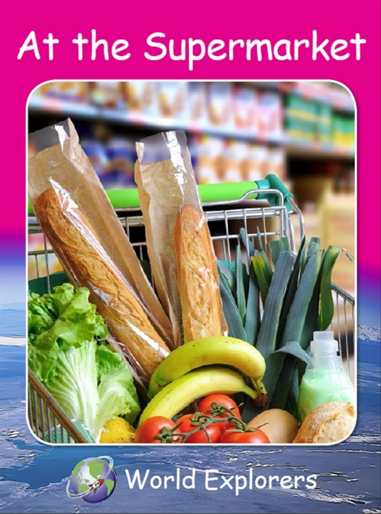 Red Rocket Readers: World Explorers: At the Supermarket (Reading Level 1/F&P Level A) - Image