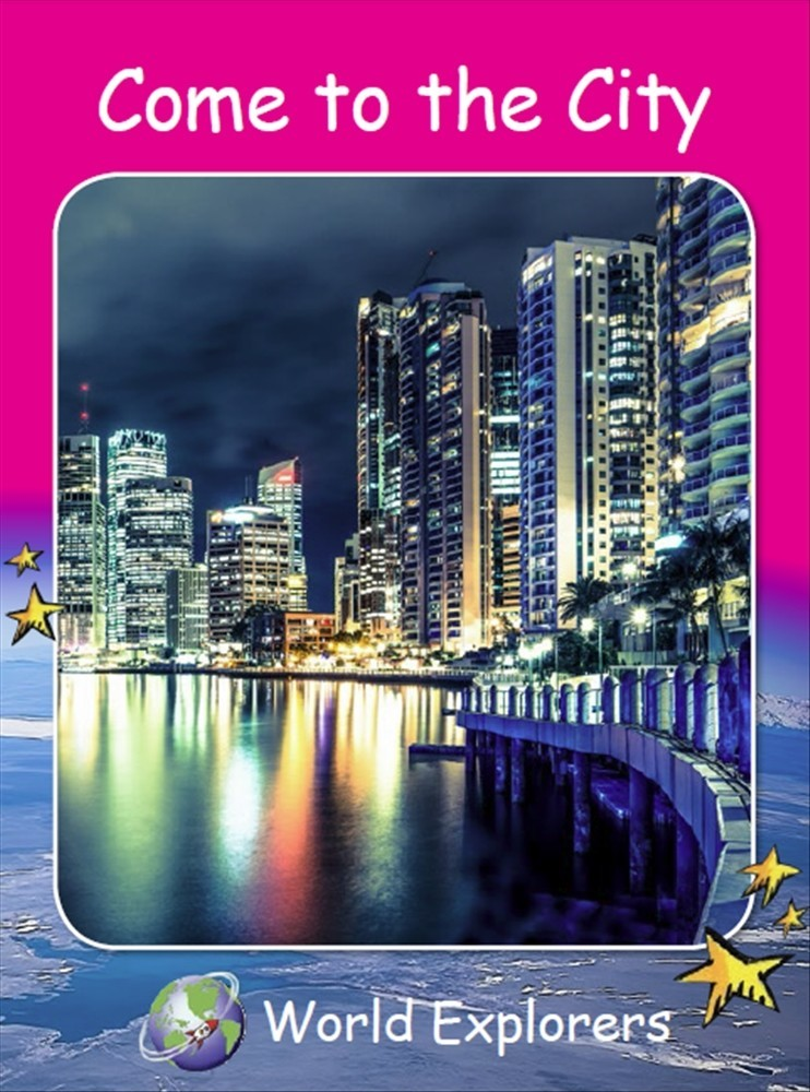 Red Rocket Readers: World Explorers: Come to the City (Reading Level 2/F&P Level B) - Image
