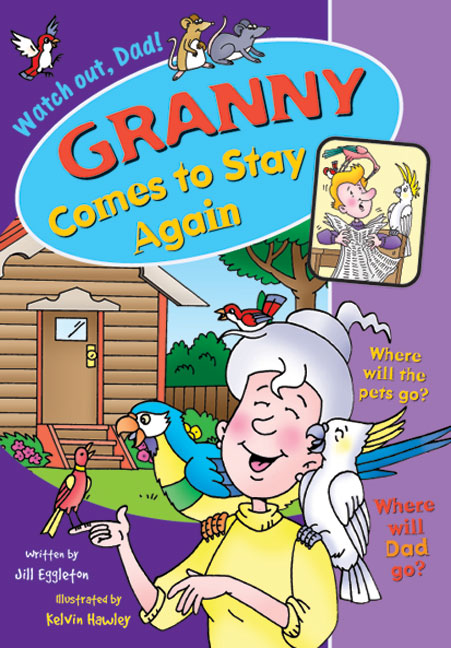 Sailing Solo Blue Level: Granny Comes to Stay Again (Reading Level 12/F&P Level G)