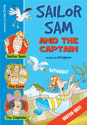 Sailing Solo Blue Level: Sailor Sam and the Captain (Reading Level 10/F&P Level F)
