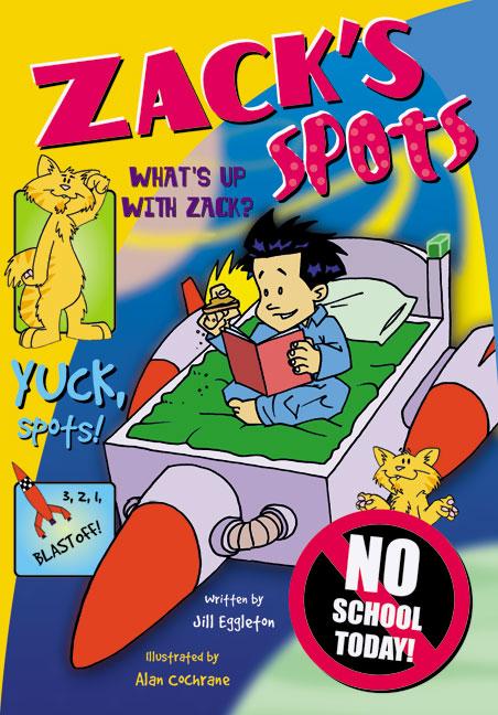 Sailing Solo Blue Level: Zack's Spots (Reading Level 9/F&P Level F)