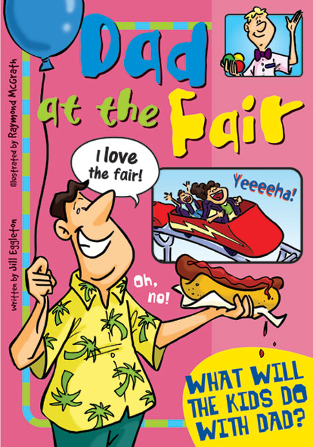 Sailing Solo Blue Level: Dad at the Fair (Reading Level 12/F&P Level G)