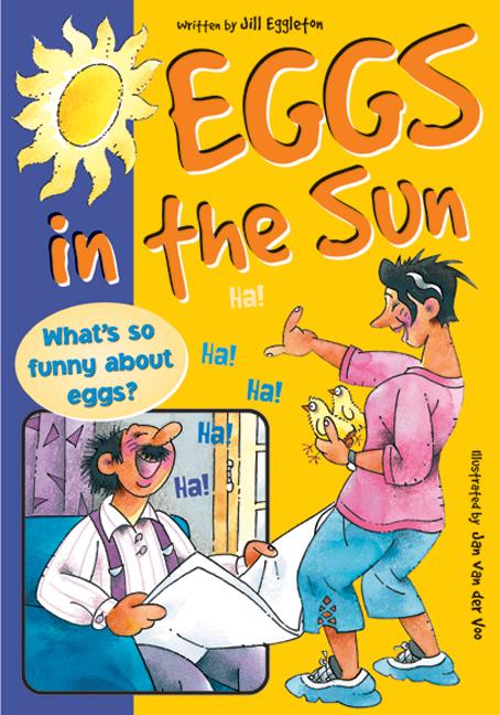 Sailing Solo Blue Level: Eggs in the Sun (Reading Level 12/F&P Level G)