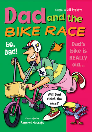 Sailing Solo Green Level: Dad and the Bike Race (Reading Level 12/F&P Level G)