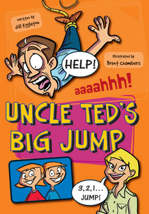 Sailing Solo Green Level: Uncle Ted's Big Jump (Reading Level 14/F&P Level H)