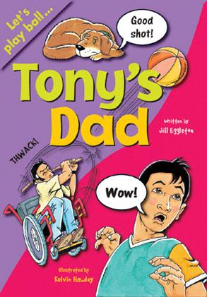 Sailing Solo Green Level: Tony's Dad (Reading Level 12/F&P Level G)