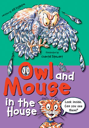 Sailing Solo Green Level: Owl and Mouse in the House (Reading Level 12/F&P Level G)