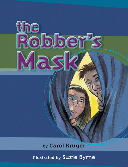 MainSails Level 3: The Robber's Mask (Reading Level 25/F&P Level P)