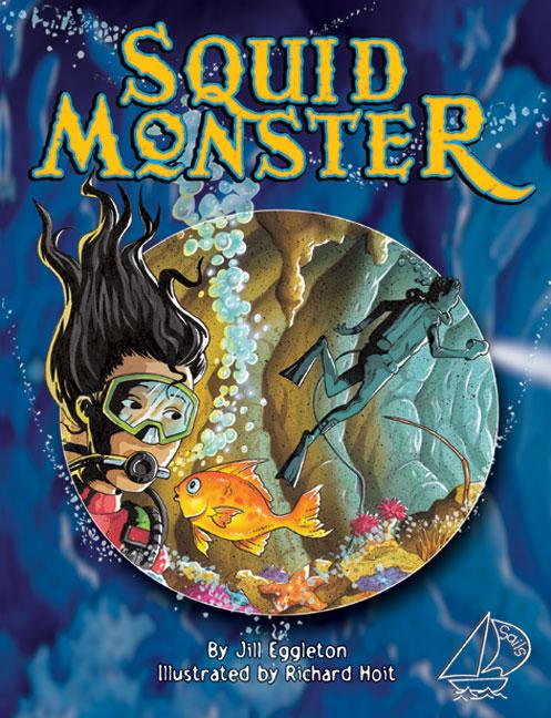 MainSails Level 3: Squid Monster (Reading Level 28/F&P Level S)