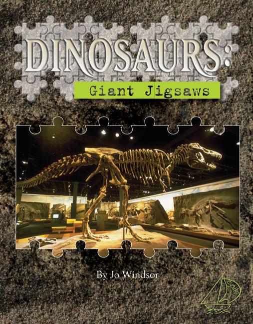 MainSails Level 3: Dinosaurs - Giant Jigsaws (Reading Level 29/F&P Level T)