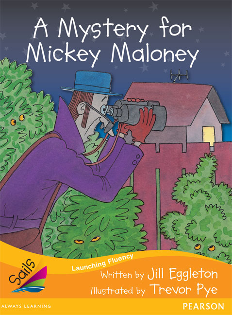 Sails Additional Fluency - Orange: A Mystery for Mickey Maloney (Reading Level 16/F&P Level I)