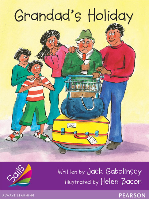 Sails Additional Fluency - Purple: Grandad's Holiday (Reading Level 20/F&P Level K)