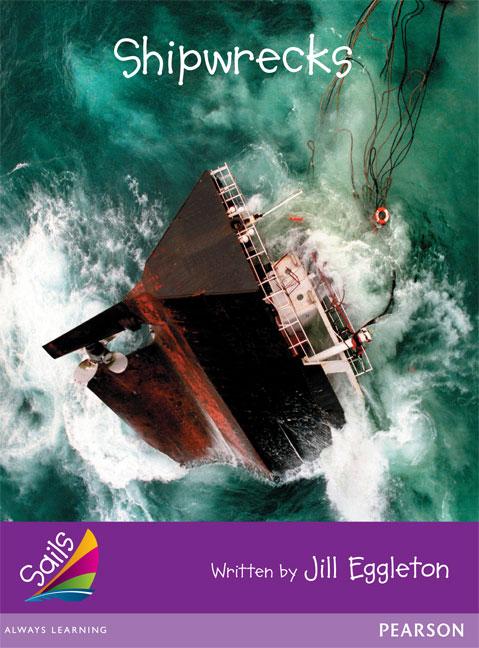 Sails Additional Fluency - Purple: Shipwrecks (Reading Level 20/F&P Level K)