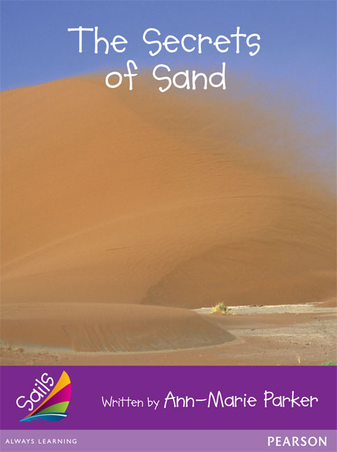 Sails Additional Fluency - Purple: The Secrets of Sand (Reading Level 23/F&P Level N)