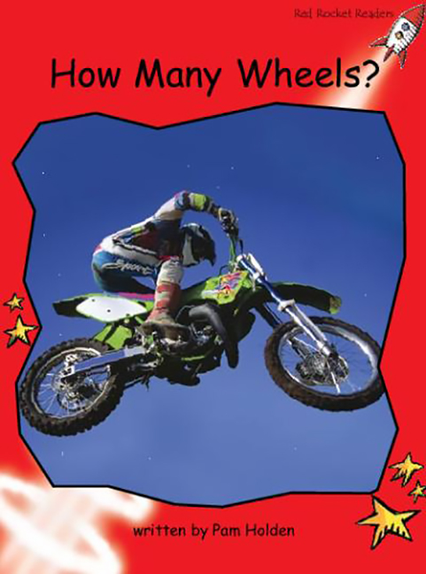 Red Rocket Readers: Early Level 1 Non-Fiction Set A: How Many Wheels?  (Reading Level 5/F&P Level D)