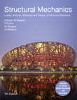 Structural Mechanics: Loads, Analysis,  Materials and Design of Structural Elements