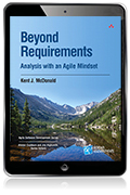 Beyond Requirements: Analysis with an Agile Mindset eBook